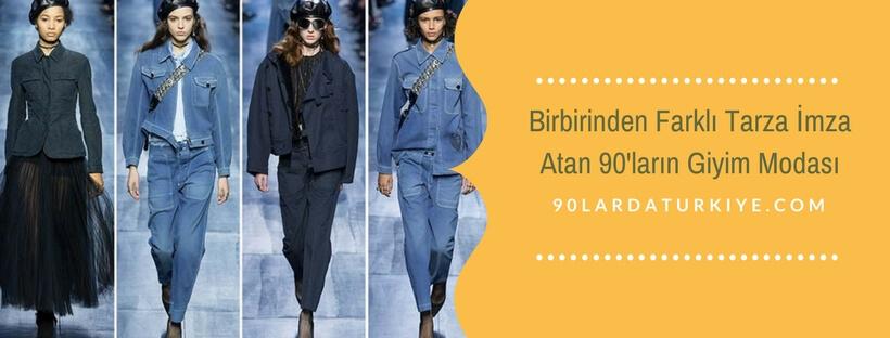 Birbirinden Farklı Tarza İmza Atan 90'ların Giyim Modası
